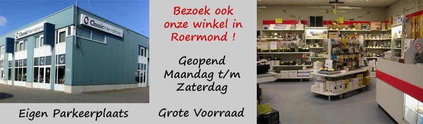 Bezoek ook onze winkel in Roermond!